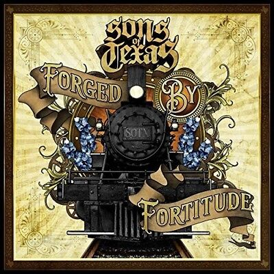 Sons Of Texas   Forged By Fortitude  New Cd