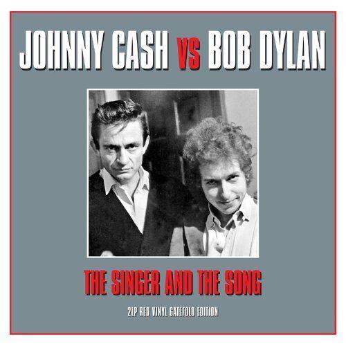 JOHNNY CASH vs BOB DYLAN THE SINGER AND THE SONG - 2 LP GATEFOLD SET RED VINYL