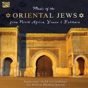 Music Of The Oriental Jews von Deben Bhattacharya (2014)