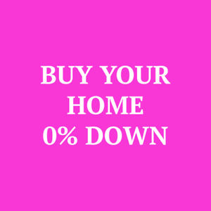 Buy Your Etobicoke Home $0 Down!