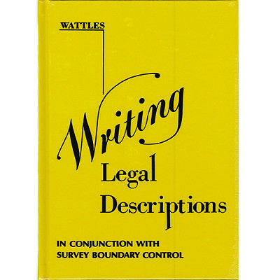 Writing Legal Descriptions in Conjunction With Survey Boundary Control