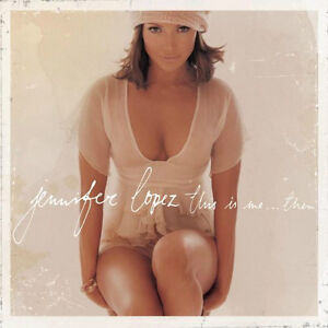 "JENNIFER LOPEZ ""THIS IS ME....THEN"" BRAND NEW FACTORY WRAPPED CD"