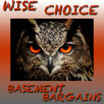 Wise Choice Basment Bargains