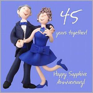 Fun Happy 45th Sapphire Wedding Anniversary Card Cheeky