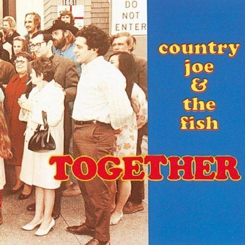 County Joe & The Fish - Together, CD Neu