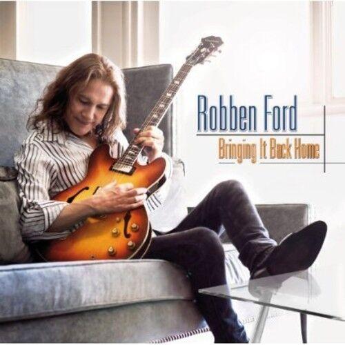 Bringing It Back Home - Robben Ford (2013, CD NEU)