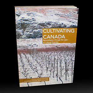 CULTIVATING CANADA: Reconciliation (Aboriginal Studies)