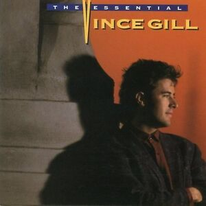 VINCE GILL The Essential CD BRAND NEW