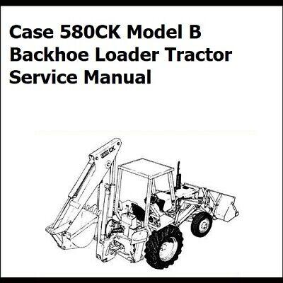 Case Backhoe 580ck Series B Tractor Workshop Manual