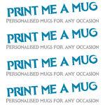 Print Me a Mug