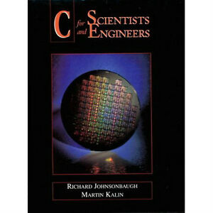 C for Scientists and Engineers [Paperback]