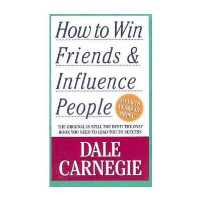 How to Win Friends & Influence People by Dale Carnegie (author)