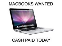 Macbook Pro - Macbook Air - Wanted - Cash Paid Today