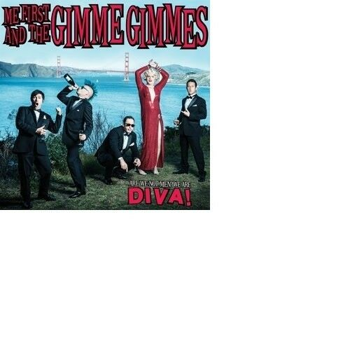 ME FIRST AND THE GIMME GIMMES - ARE WE NOT MEN?WE ARE DIVA!  CD NEU