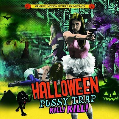 HALLOWEEN PUSSYTRAP! KILL! KILL! - VARIOUS  2 CD NEW+ ](2017 Halloween Soundtrack)