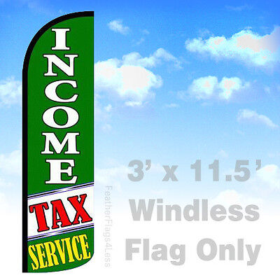 Income Tax Service - Windless Swooper Flag 3x11.5 Feather Banner Sign Gq