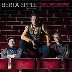 CD Berta Epple and friends Egal was kommt Digipack (K69)