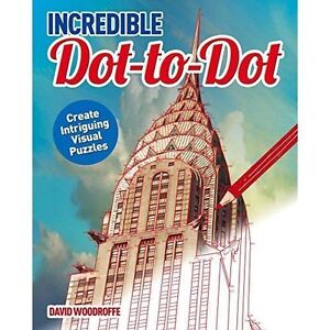 Incredible Book of Dot-to-Dot by David Woodroffe (Book, 2016)