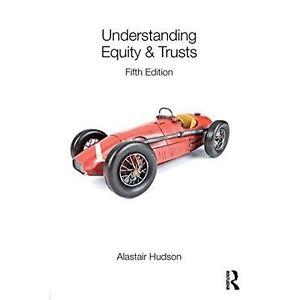 Understanding Equity & Trusts, Very Good Condition Book, Hudson, Alastair, ISBN