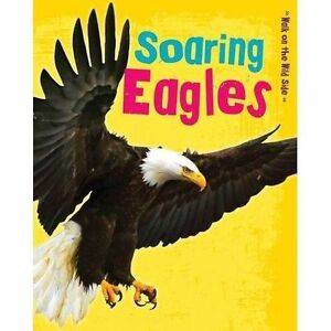 Soaring-Eagles-by-Charlotte-Guillain-Paperback-2014