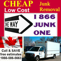Yup, it's true... 1 866 JUNK ONE provides the lowest rates
