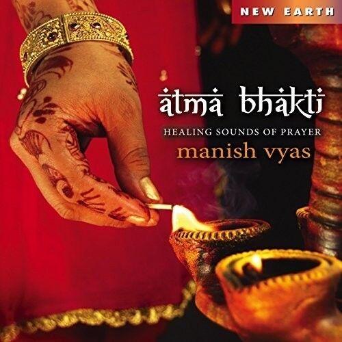 Manish Vyas, Sufi Splendor - Atma Bhakti [New CD]