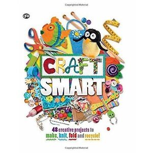 Craft Smart Bind-up,Torres, Laura, Powell, Michelle, Lowy, Danielle, Kay, Adel,V