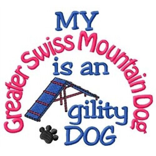My Greater Swiss Mountain Dog is An Agility Dog Long-Sleeved T-Shirt DC2056L