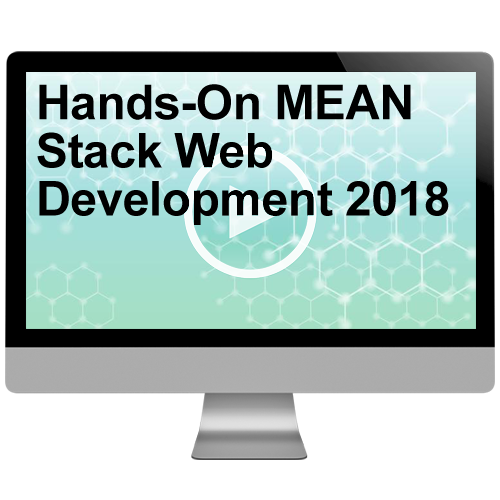 Hands-On MEAN Stack Web Development 2018 Video Training - $4.00