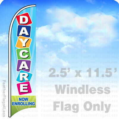 Daycare Now Enrolling - Windless Swooper Feather Flag Banner Sign 2.5x11.5 Bb