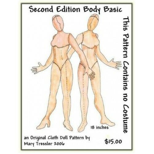 "*NEW* CLOTH ART DOLL PATTERN ""SECOND EDITION BODY BASIC"" BY MARY TRESSLER"