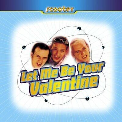Scooter [maxi-cd] let me be your valentine (1996)