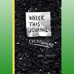 wreck this journal everywhere smith keri 9781846148583