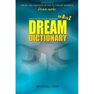 Dreammoods What's in Your Dream? - an a to Z Dream Dictionary 9780557528523