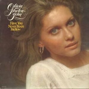 Olivia Newton-John-Have You Never Been Mellow LP
