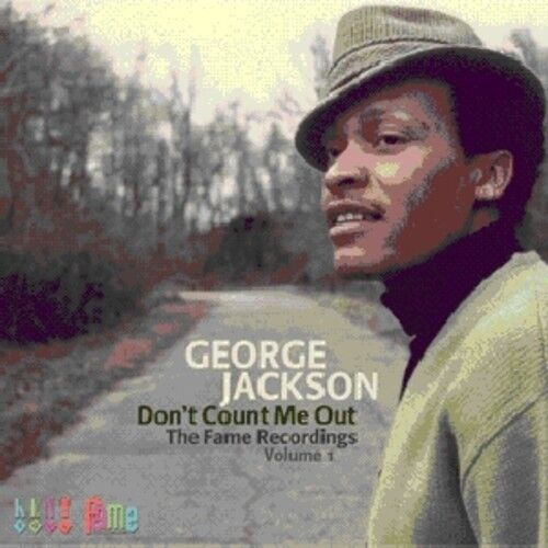 George Jackson - Don't Count Me Out: Fame Recordings 1 [New CD] UK - Import