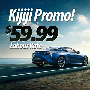 ★ Limited Time Special ★ $59.99 Labour Rate!