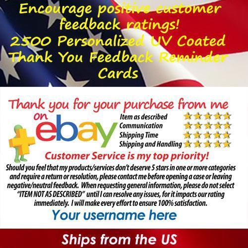 2500 UV GLOSS eBay SELLER CUSTOM 5 STAR DSR REMINDER THANK YOU BUSINESS CARDS