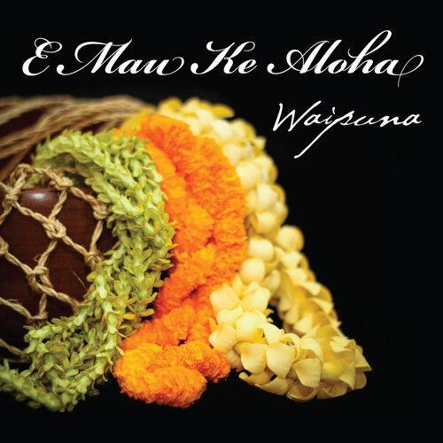 Waipuna - E Mau Ke Aloha [New CD]