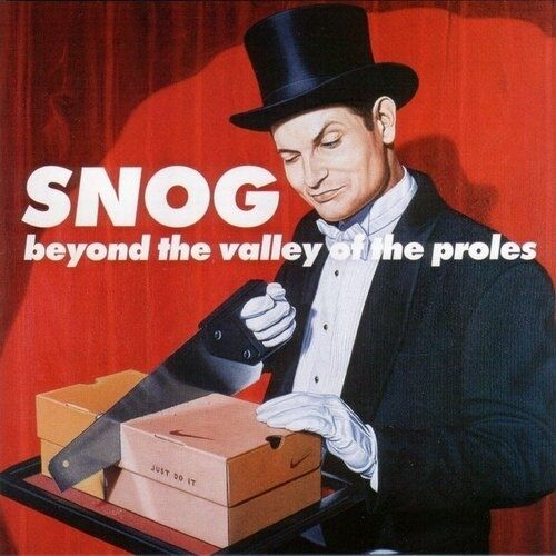 SNOG Beyond The Valley Of The Proles CD 2003