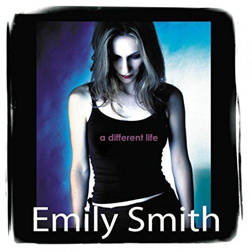 EMILY SMITH - A DIFFERENT LIFE - NEW CD ALBUM