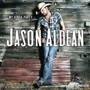 Jason Aldean - My Kinda Party    - CD NEUWARE