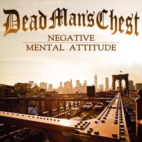 Dead Man's Chest - Negative Mental Attitude [New CD]