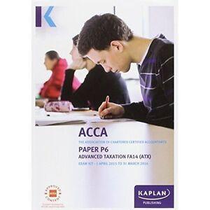 P6 Advanced Taxation (FA14) - Exam Kit-ExLibrary