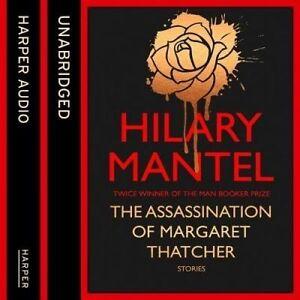 The Assassination of Margaret Thatcher, Hilary Mantel