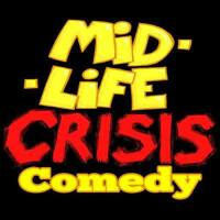 Montague & Charlottetown - Mid Life Crisis Comedy is coming!