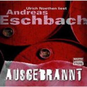 Hörbuch Ausgebrannt von Andreas Eschenbach, neu originalverpackt