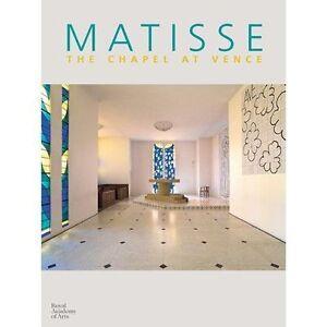 Matisse: The Chapel at Vence, Marie-Thérèse Pulvenis de Séligny, Good, Hardcover