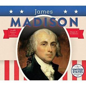 James Madison by Gunderson, Megan M. -Hcover