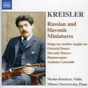 Fritz Kreisler : Russian and Slavonic Miniatures (Koeckert, Chernyavska) CD
